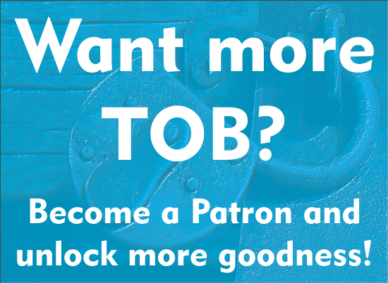 Want more TOB patron program