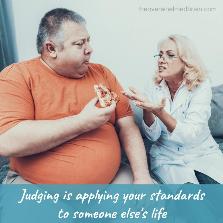 What to do when the judgments come out of you